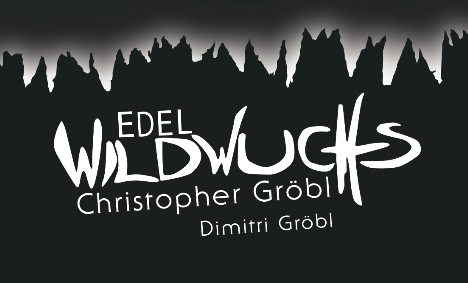 Edel WildWuchs Christopher Gröbl